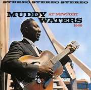 At Newport 1960 , Muddy Waters