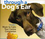 Through a Dog's Ear 1: Music to Calm Your Canine (CD) at Kmart.com