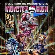 Monster High: Boo York Boo York /  O.S.T.