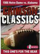 Crimson Classics: 1986 Alabama vs. Notre Dame (DVD) at Kmart.com