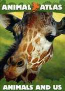 Animal Atlas: Animals & Us