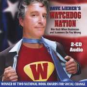 Dave Lieber's Watchdog Nation: Bite Back When Businesses and Scammers Do You Wrong (AUDIO BOOK) (CD) at Kmart.com