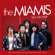 We Deliver: The Lost Band of the CBGB Era (1974) , The Miamis