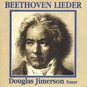 Beethoven: Lieder , Douglas Jimerson