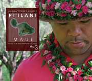 Music for the Hawaiian Islands 3 Pi'ilani Maui , Kuana Torres Kahele