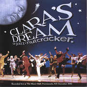 Clara's Dream a Jazz Nutcracker (CD) at Kmart.com