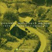 Classic Mountain Songs /  Various , Various Artists
