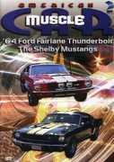 American MuscleCar: '64 Ford Fairlane Thunderbolt/The Shelby Mustangs (DVD) at Sears.com