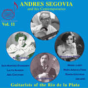 Andres Segovia and His Contemporaries, Vol. 11: Guitarists of the Rio de la Plata [3 CDs + DVD] (CD) at Kmart.com