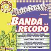 Karaoke: Banda El Recodo 2 , Banda El Recodo
