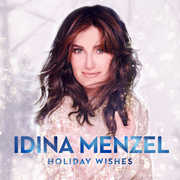 Holiday Wishes , Idina Menzel