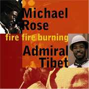 Fire Fire Burning , Michael Rose