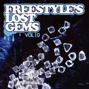 Freestyle's Lost Gems Vol. 10 / Various (CD) at Sears.com