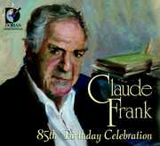 Claude Frank: 85th Birthday Celebration (CD) at Kmart.com