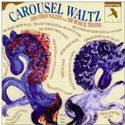 Carousel Waltz & Other Waltzes Musical Theatre (CD) at Kmart.com