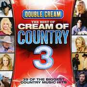 VOL. 3-DOUBLE CREAM-THE BEST OF CREAM OF COUNTRY (CD) at Sears.com