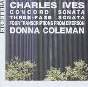 Charles Ives: Concord Sonata; Three-Page Sonata; Four Transcriptions from Emerson (CD) at Sears.com