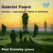 Gabriel Faur?: The Nine Pr?ludes; The Five Impromptus; Th?me et Variations (CD) at Kmart.com