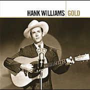 Gold , Hank Williams