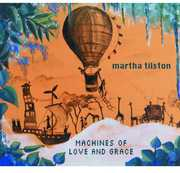 Machines of Love & Grace [Import] , Martha Tilston