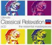 Ultimate Classical Relaxation /  Various , Various Artists