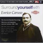 Surround Yourself with Enric , Enrico Caruso