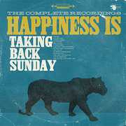 Happiness Is: The Complete Recordings , Taking Back Sunday