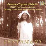 Germaine Thyssens-Valentin Plays Mozart, Debussy, Faur? (CD) at Sears.com