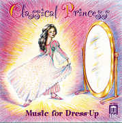 Classical Princess: Music for Dress-Up (CD) at Kmart.com