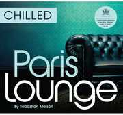 CHILLED PARIS LOUNGE / VARIOUS (CD) at Sears.com
