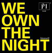 P1 CLUB-WE OWN THE NIGHT 2 / VARIOUS (CD) at Sears.com