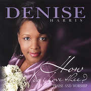 How Do I Love Thee? (Praise and Worship) (CD) at Kmart.com