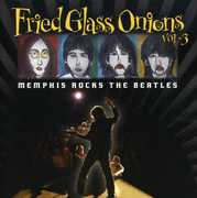 Fried Glass Onions: Memphis Rocks Beatles 1 / Var (CD) at Kmart.com