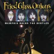 Fried Glass Onions: Memphis Rocks Beatles 1 / Var (CD) at Kmart.com