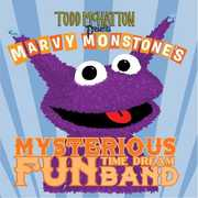 Todd McHatton Presents Marvy Monstone's Mysterious Fun Time Dream Band (CD) at Sears.com