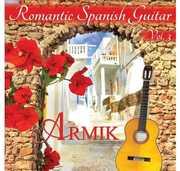 Romantic Spanish Guitar 3 , Armik