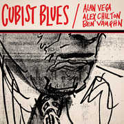 Cubist Blues , Vega,Alan