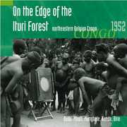 On the Edge of the Ituri Forest: Northeastern , Hugh Tracey