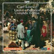 Carl Loewe: Lieder & Balladen - Complete Edition (CD) at Sears.com