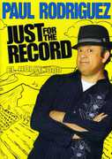 Paul Rodriguez: Just for the Record (DVD) at Kmart.com