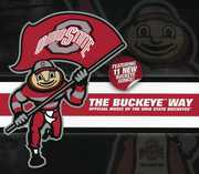 The Buckeye Way: Official Music of the Ohio State Buckeyes (CD) at Sears.com