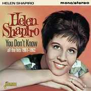 You Don't Know: All the Hits 1961-62 [Import] , Helen Shapiro