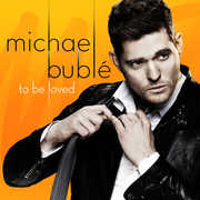 To Be Loved , Michael Bubl