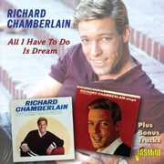 All I Have To Do Is Dream [Import] , Richard Chamberlain