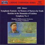 Zhu: Symphonic Fantasia - In Memory of Martyrs for Truth; Sketches in the Mountains of Guizhou; Symphony No. 4 (CD) at Kmart.com