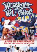 Wildstyle With Wil Power: Learn To Breakdance, Watch the B-Boys In Act (DVD) at Kmart.com