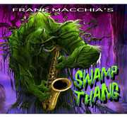 Frank Macchia's Swamp Thang (CD) at Kmart.com