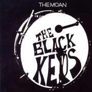 Moan , Black Keys