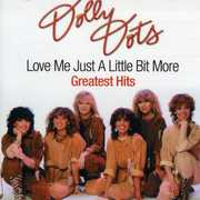LOVE ME JUST A LITTLE BIT MORE-GREATEST HITS (CD) at Sears.com