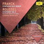 Bernstein /  Orchestre National de France : Virtuoso: Franck - Symphony in D minor /  Roussel , Orchestre National de France